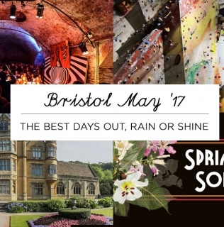 Days out in Bristol this May – Rain or Shine