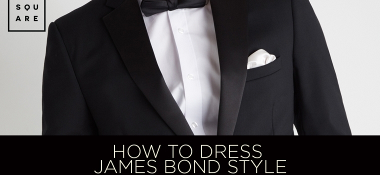 How To Dress James Bond Style